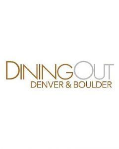 Dining Out Denver & Boulder